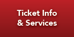 Ticket Info & Services