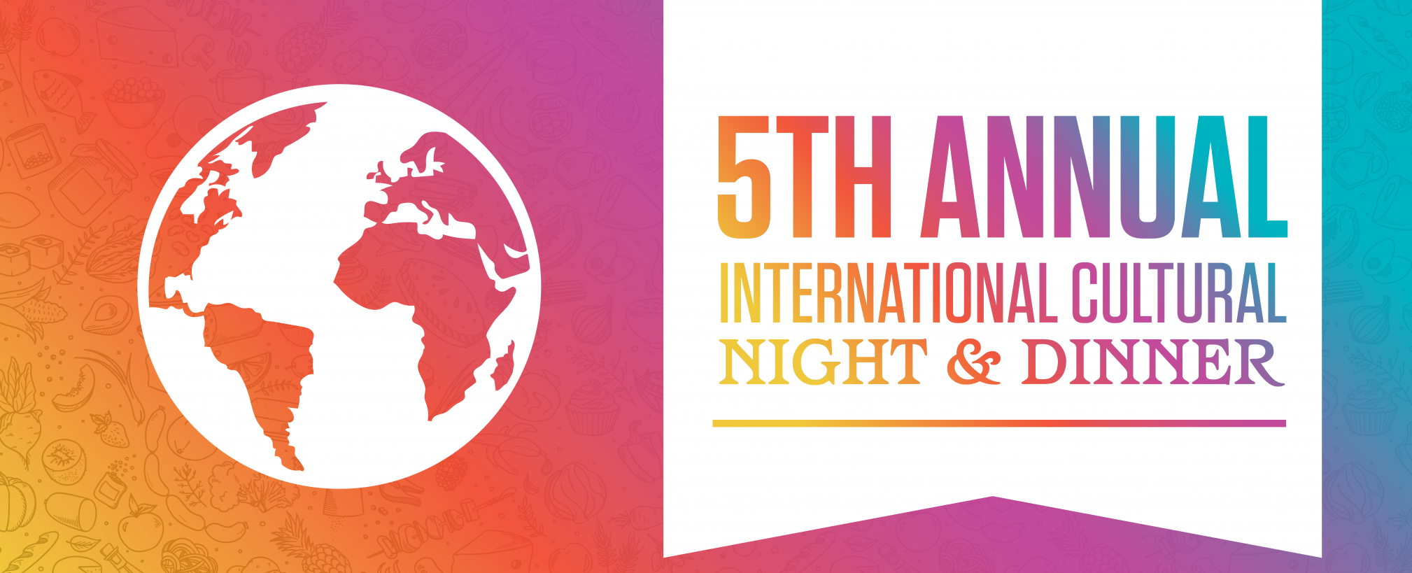 5th Annual International Cultural Night & Dinner
