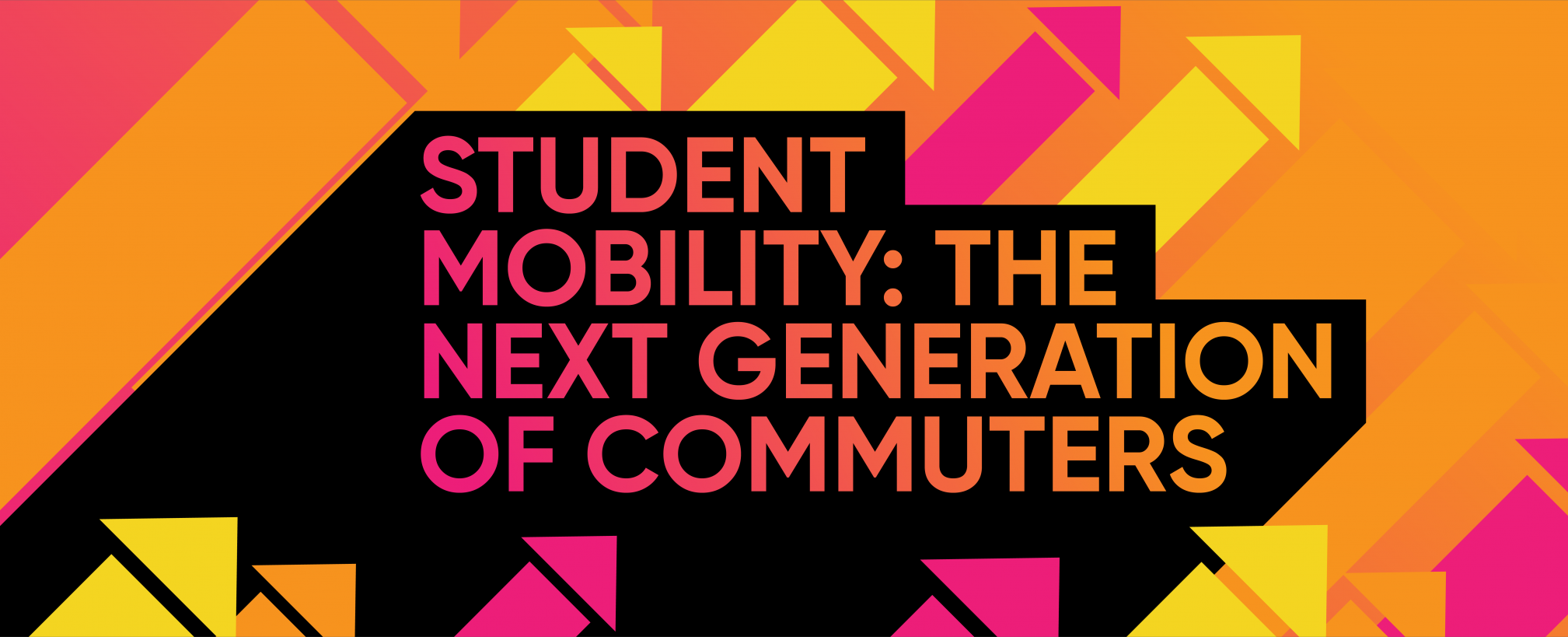 STUDENT MOBILITY: THE NEXT GENERATION OF COMMUTERS