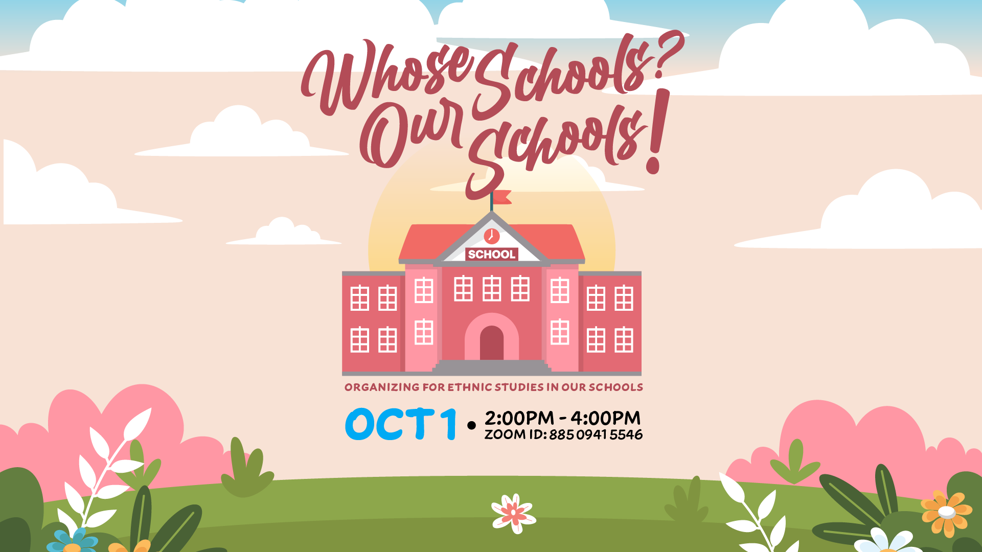 Whose Schools? Our Schools!: Organizing for Ethnic Studies in Our Schools
